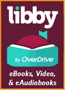 Logo for Libby by OverDrive, which offers eBooks, eAudiobooks, and Video with your library card.